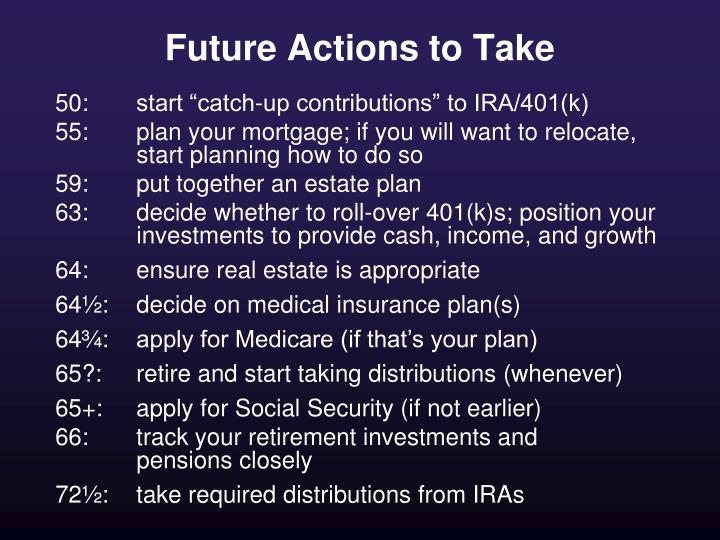 Future Actions to Take