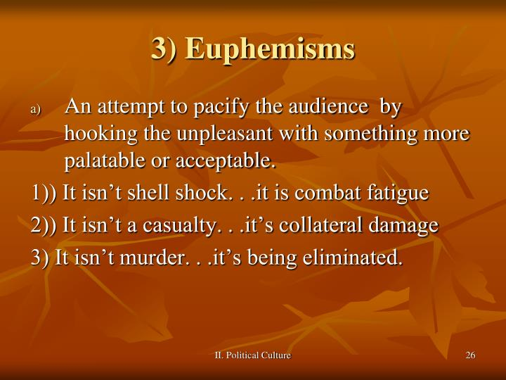 3) Euphemisms