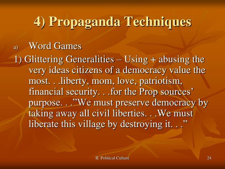 4) Propaganda Techniques