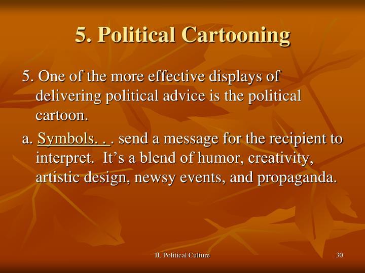 5. Political Cartooning