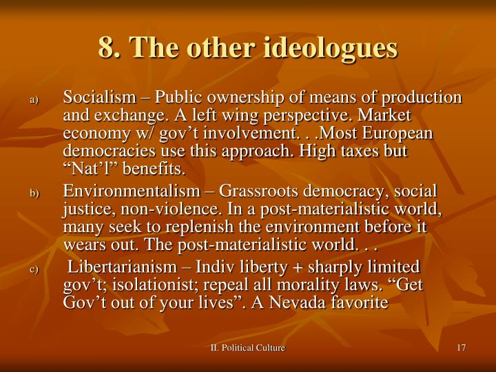 8. The other ideologues