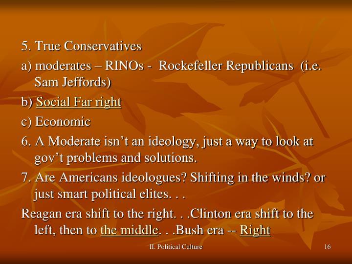 5. True Conservatives