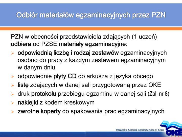 Odbiór materiałów egzaminacyjnych przez PZN