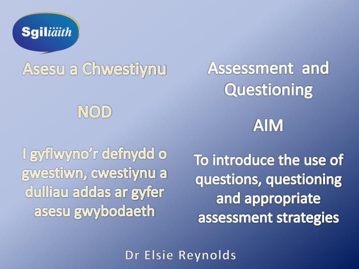 Assessment  and Questioning