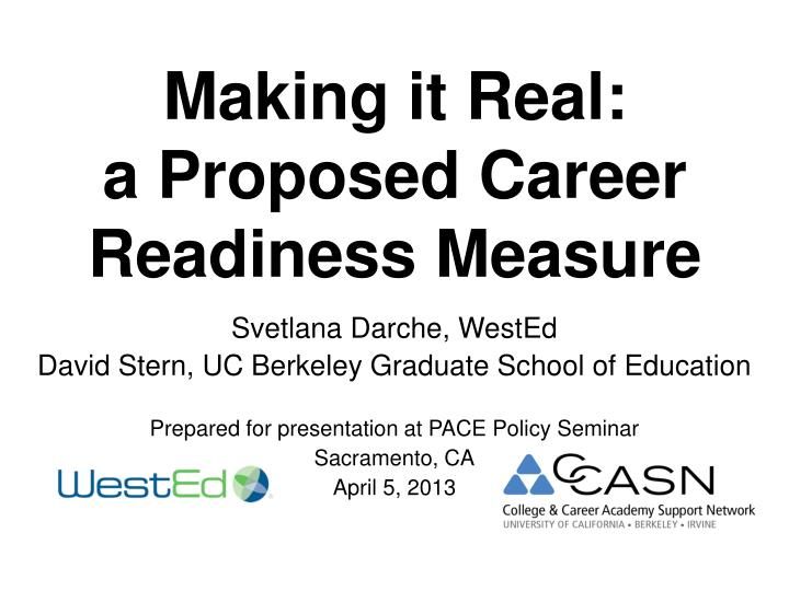 making it real a proposed career readiness measure n.