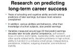 research on predicting long term career success