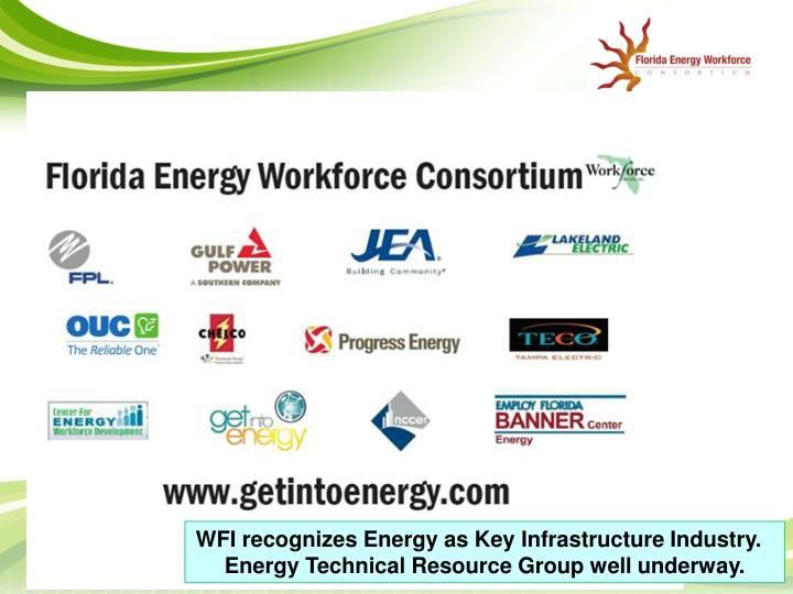 WFI recognizes Energy as Key Infrastructure Industry.