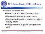 b enhance quality of survey forms