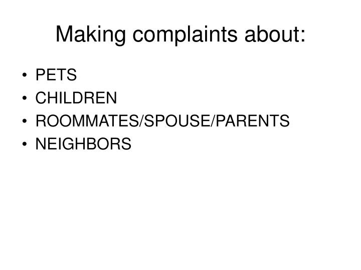 Making complaints about