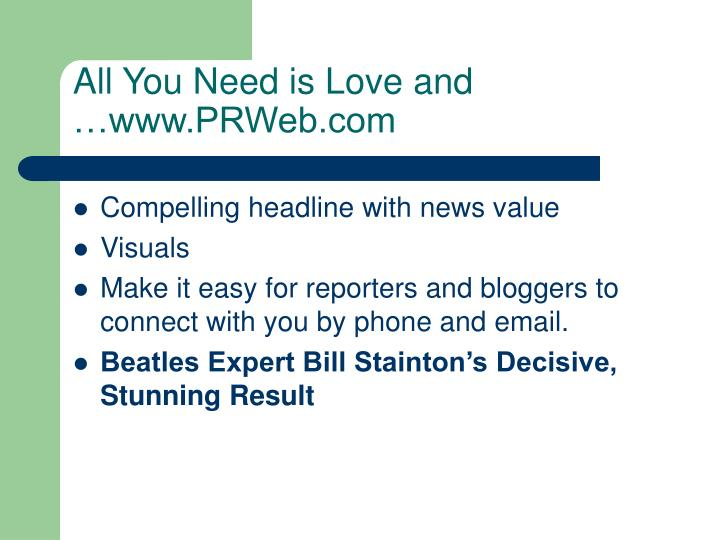All You Need is Love and …www.PRWeb.com