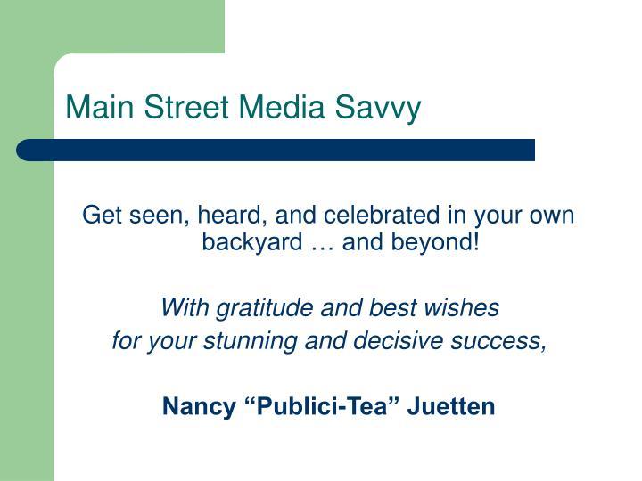 Main Street Media Savvy