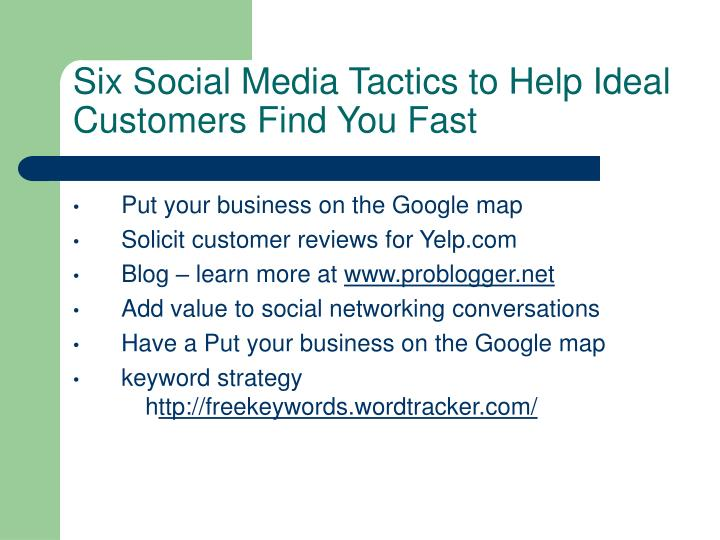 Six Social Media Tactics to Help Ideal Customers Find You Fast
