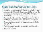 state sponsored credit lines