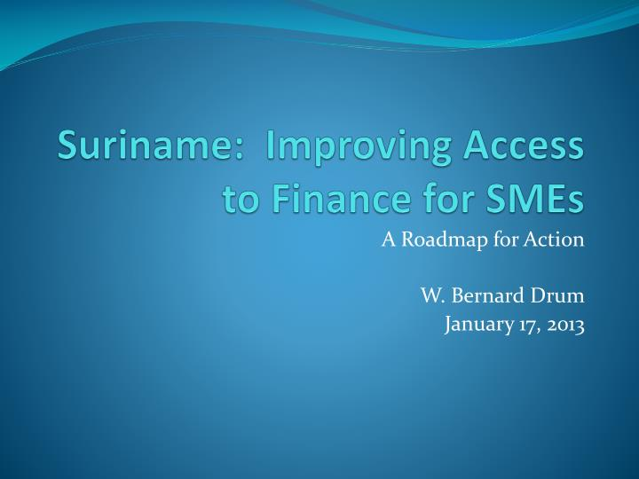 suriname improving access to finance for smes