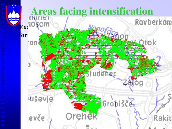 Areas facing intensification