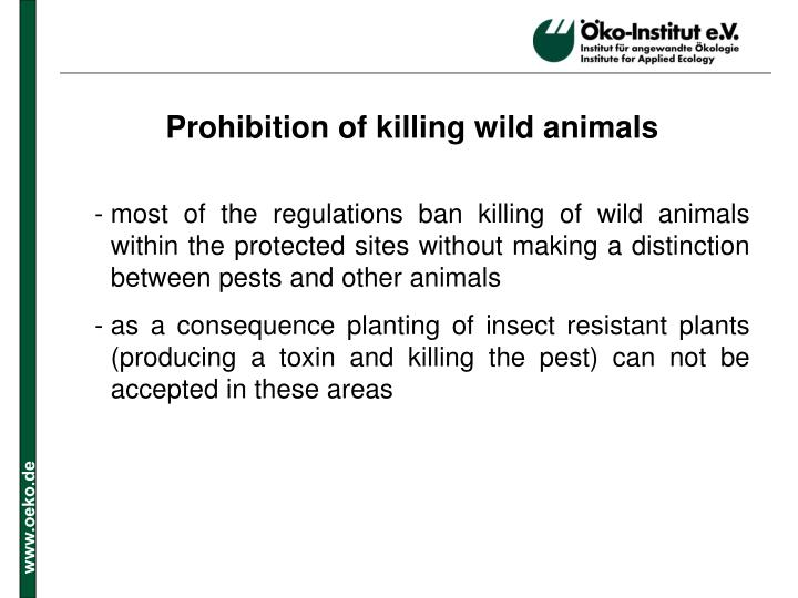 Prohibition of killing wild animals