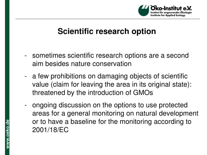 Scientific research option