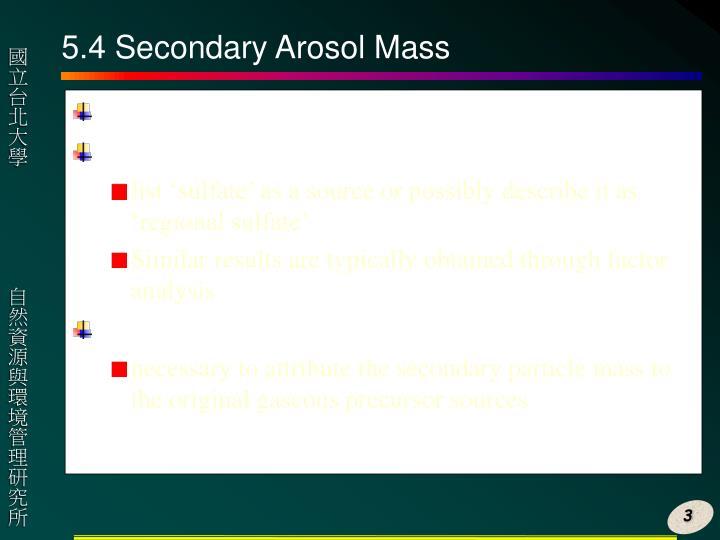 5 4 secondary arosol mass