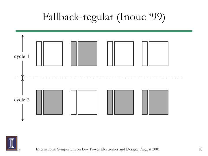 Fallback-regular (Inoue '99)