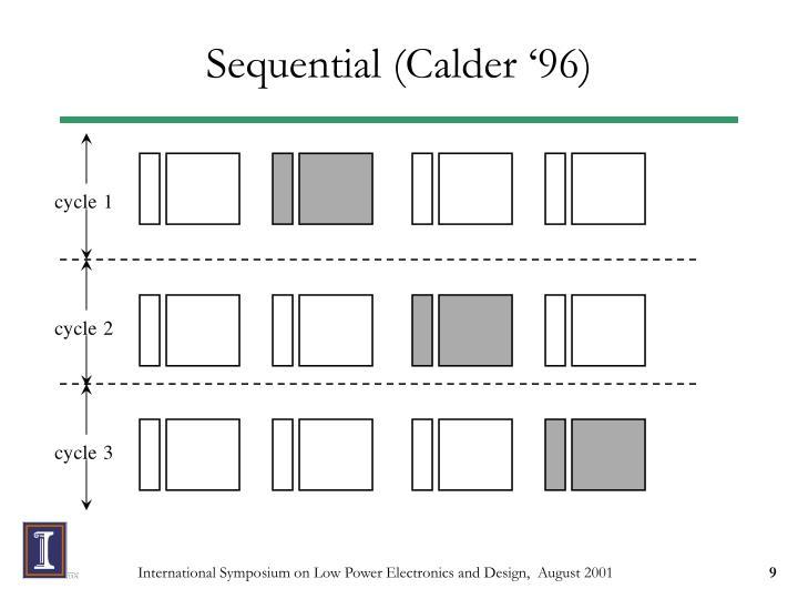 Sequential (Calder '96)