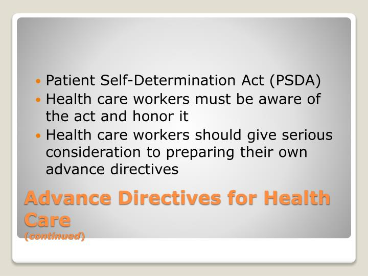Patient Self-Determination Act (PSDA)