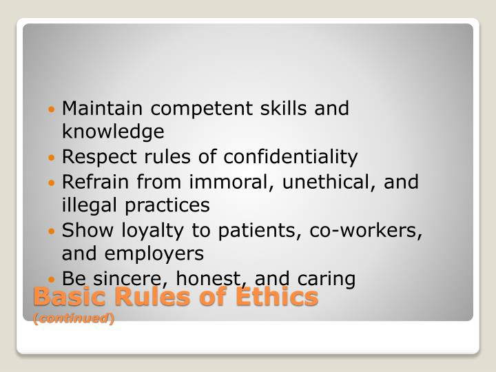 Maintain competent skills and knowledge