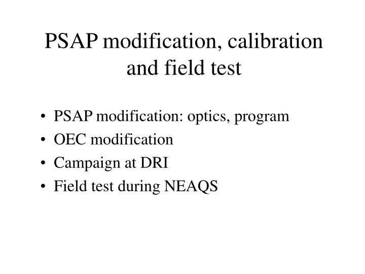 psap modification calibration and field test n.