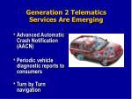 generation 2 telematics services are emerging