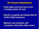 on scene assistance