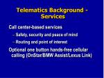 telematics background services