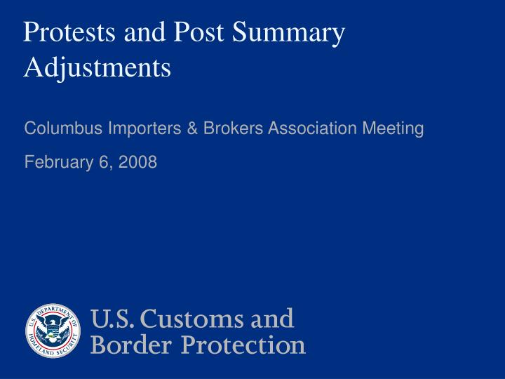 protests and post summary adjustments n.