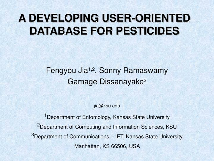 a developing user oriented database for pesticides