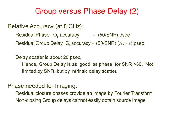 Group versus Phase Delay (2)