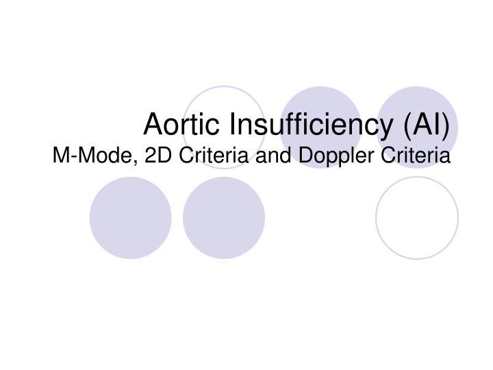 Aortic Insufficiency (AI)