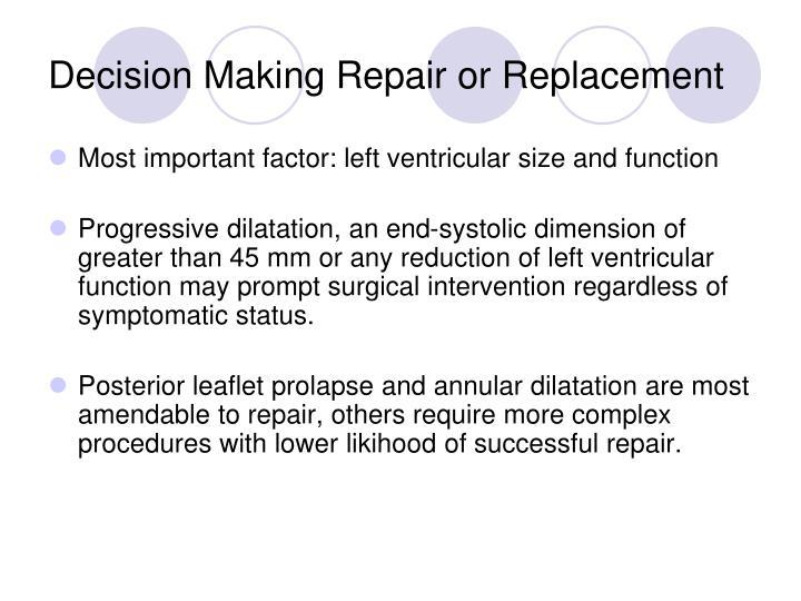 Decision Making Repair or Replacement