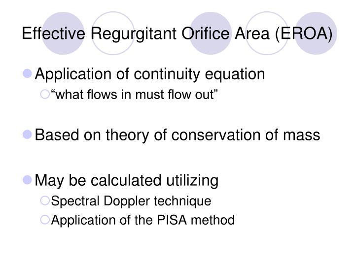 Effective Regurgitant Orifice Area (EROA)
