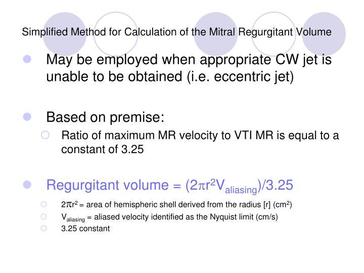 Simplified Method for Calculation of the Mitral Regurgitant Volume