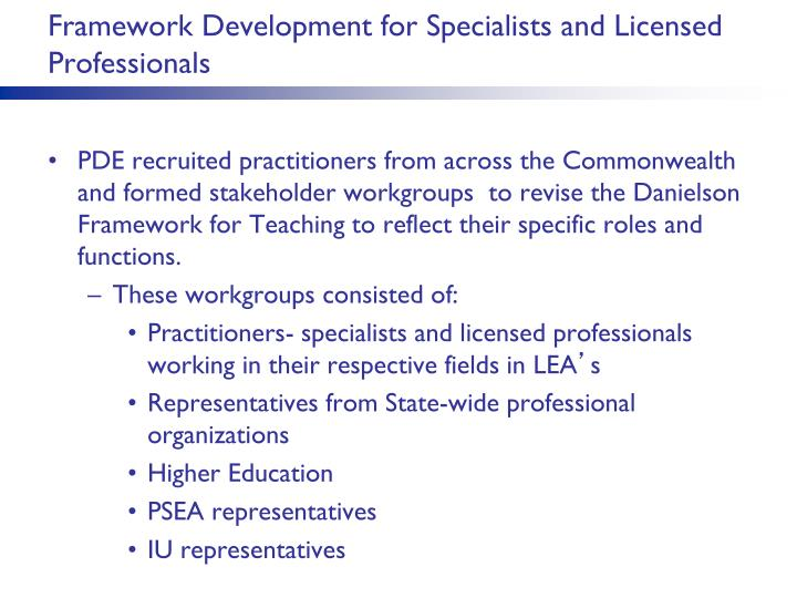 Framework Development for Specialists and Licensed Professionals