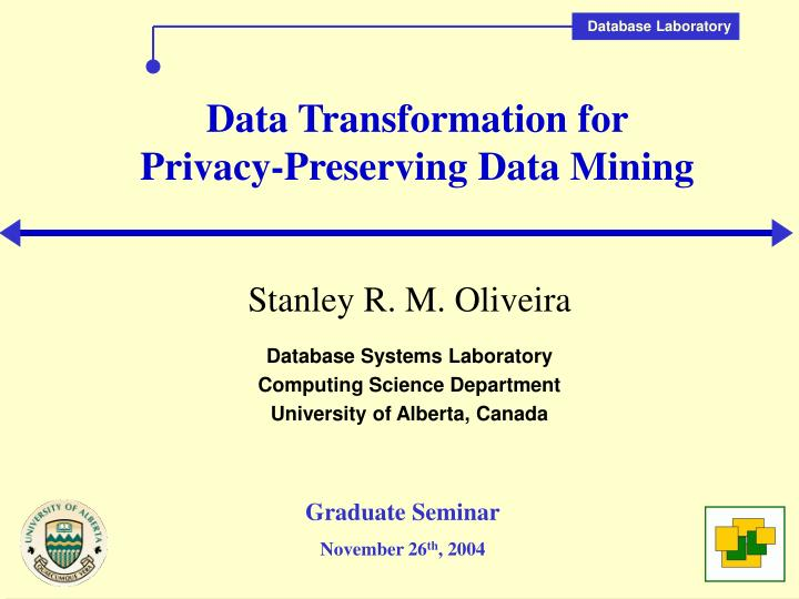 data transformation for privacy preserving data mining n.