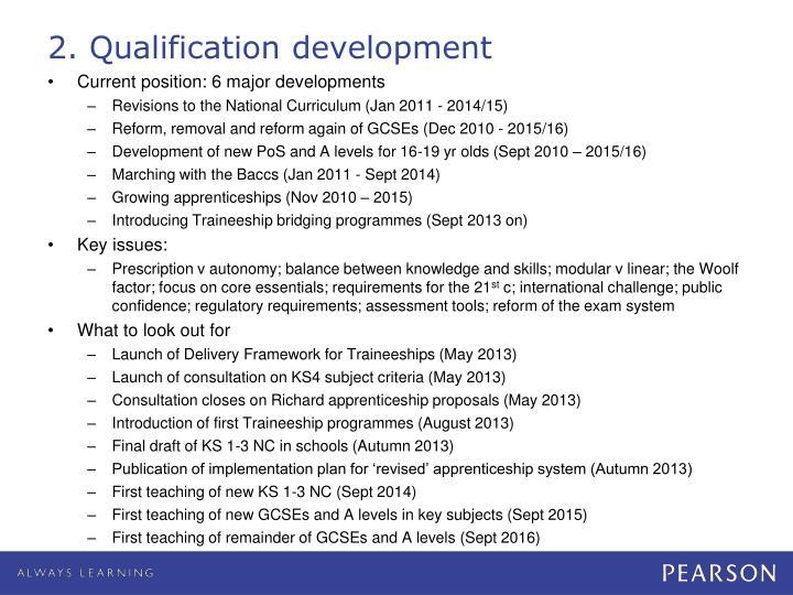 2. Qualification development