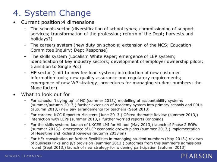4. System Change