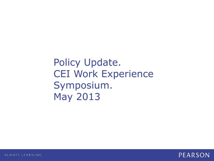 Policy Update.