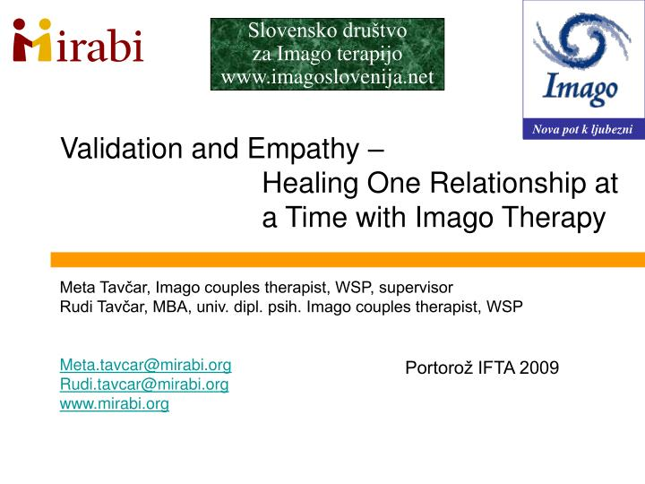 Validation and empathy healing one relationship at a time with imago therapy