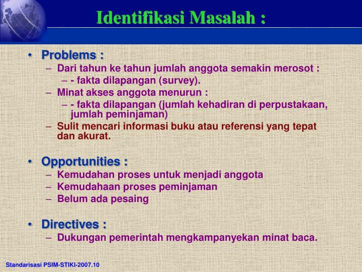 Identifikasi Masalah :