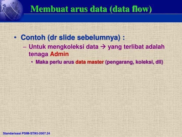 Membuat arus data (data flow)