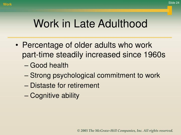 lifespan development in late adults essay Free coursework on late adulthood from essayukcom le (1998) development through the lifespan essay uk, late adulthood.