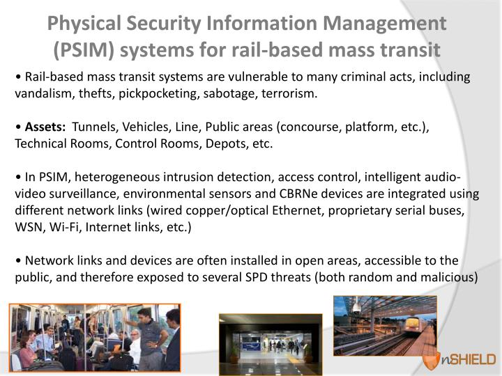 Physical security information management psim systems for rail based mass transit
