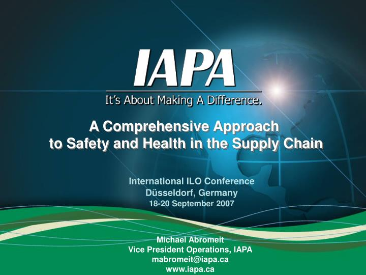 A comprehensive approach to safety and health in the supply chain