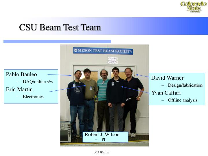 CSU Beam Test Team