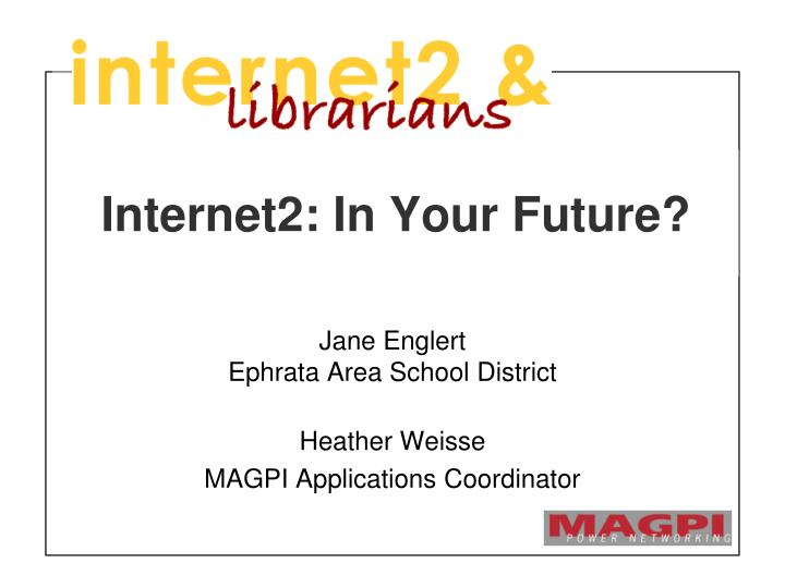 internet2 in your future n.